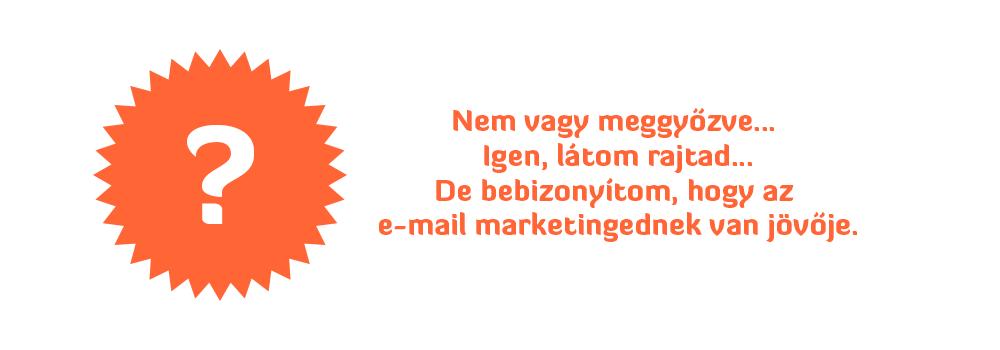 E-mail marketing előny, mert folytonos ügyfélszerzést biztosít